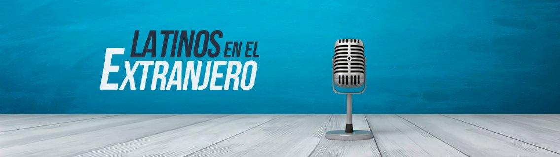 Latinos en el Extranjero - Cover Image