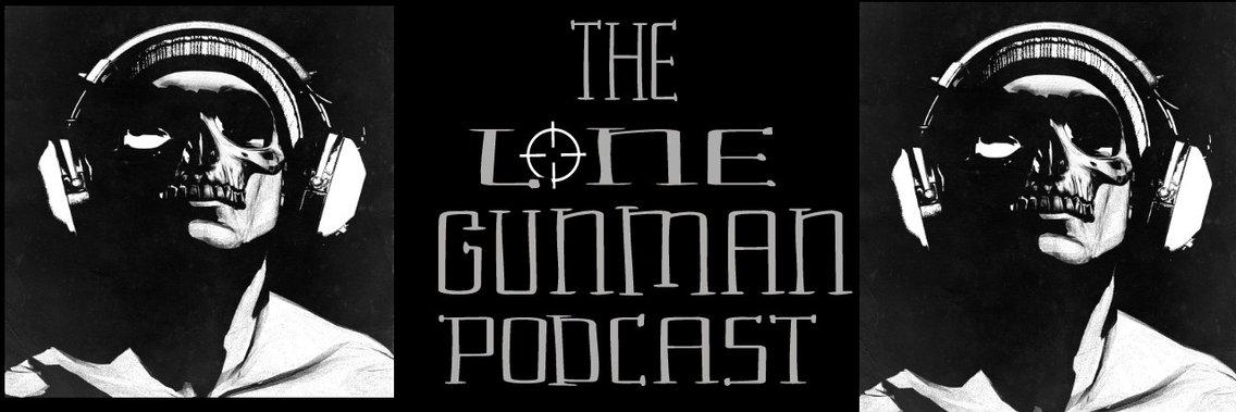 The Lone Gunman Podcast - imagen de portada