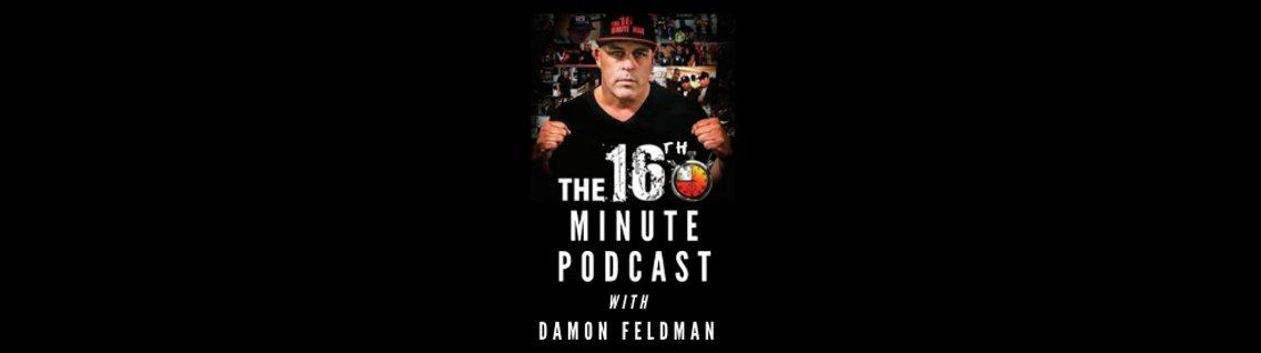 The 16th Minute with Damon Feldman - immagine di copertina