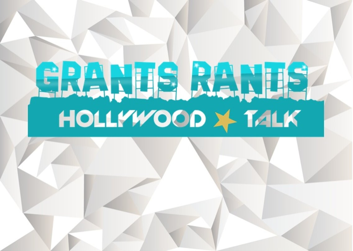 Grants Rants Hollywood Talk - Cover Image