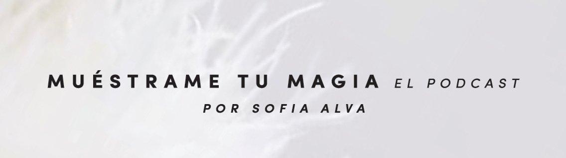 Muéstrame Tu Magia Podcast - imagen de portada