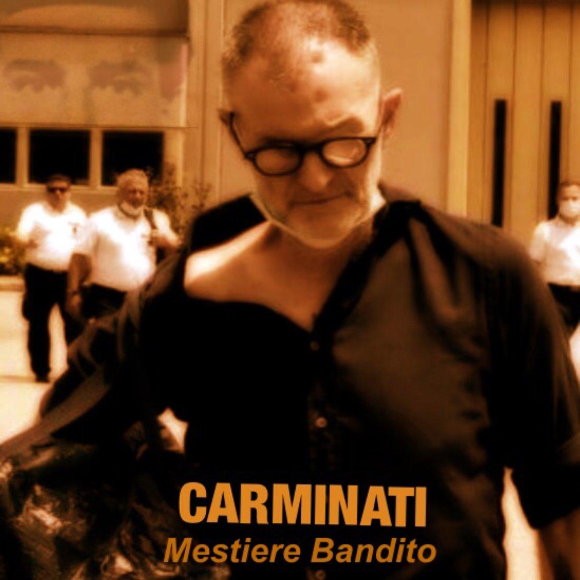 CARMINATI: Mestiere Bandito - immagine di copertina