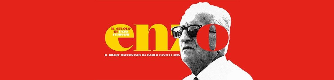 Il secolo di Enzo Ferrari. Il Drake raccontato da Danilo Castellarin - imagen de portada