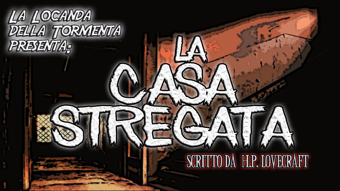 Audiolibro La Casa Stregata - HP Lovecraft - immagine di copertina
