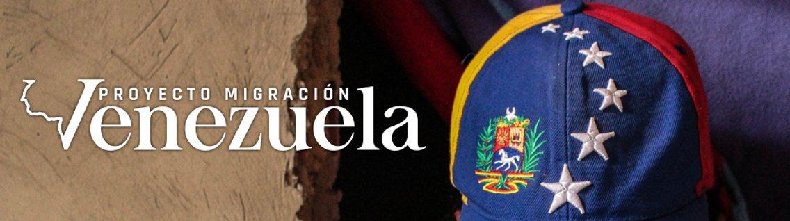 Proyecto Migración Venezuela Pódcast - Cover Image