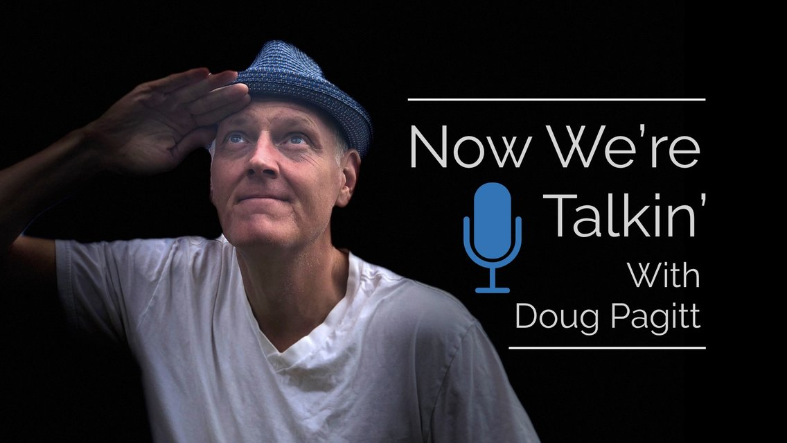 Now We're Talkin' with Doug Pagitt - Cover Image