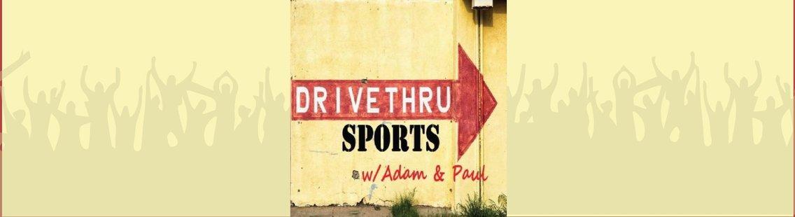 Drive Thru Sports w/Adam & Paul - imagen de portada