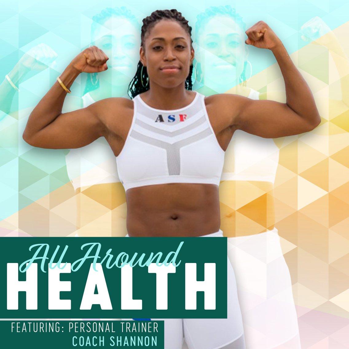 All Around Health with Coach Shannon - immagine di copertina