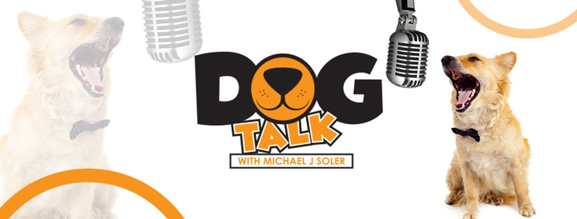 Dog Talk with Michael J Soler - Cover Image