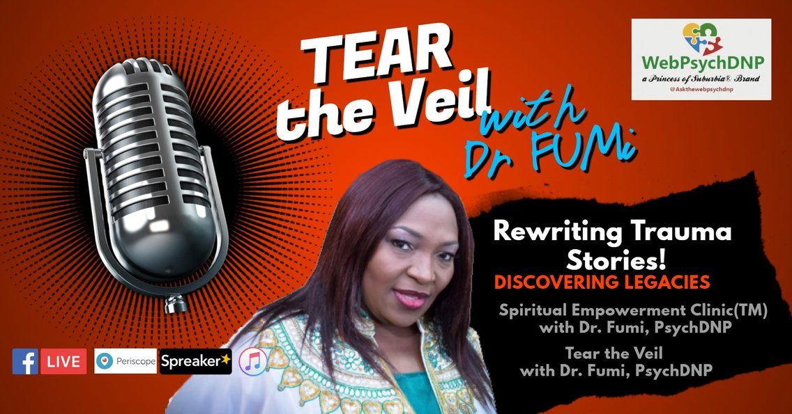 TEAR the VEIL™ with DR. FUMI, PSYCHDNP - Cover Image