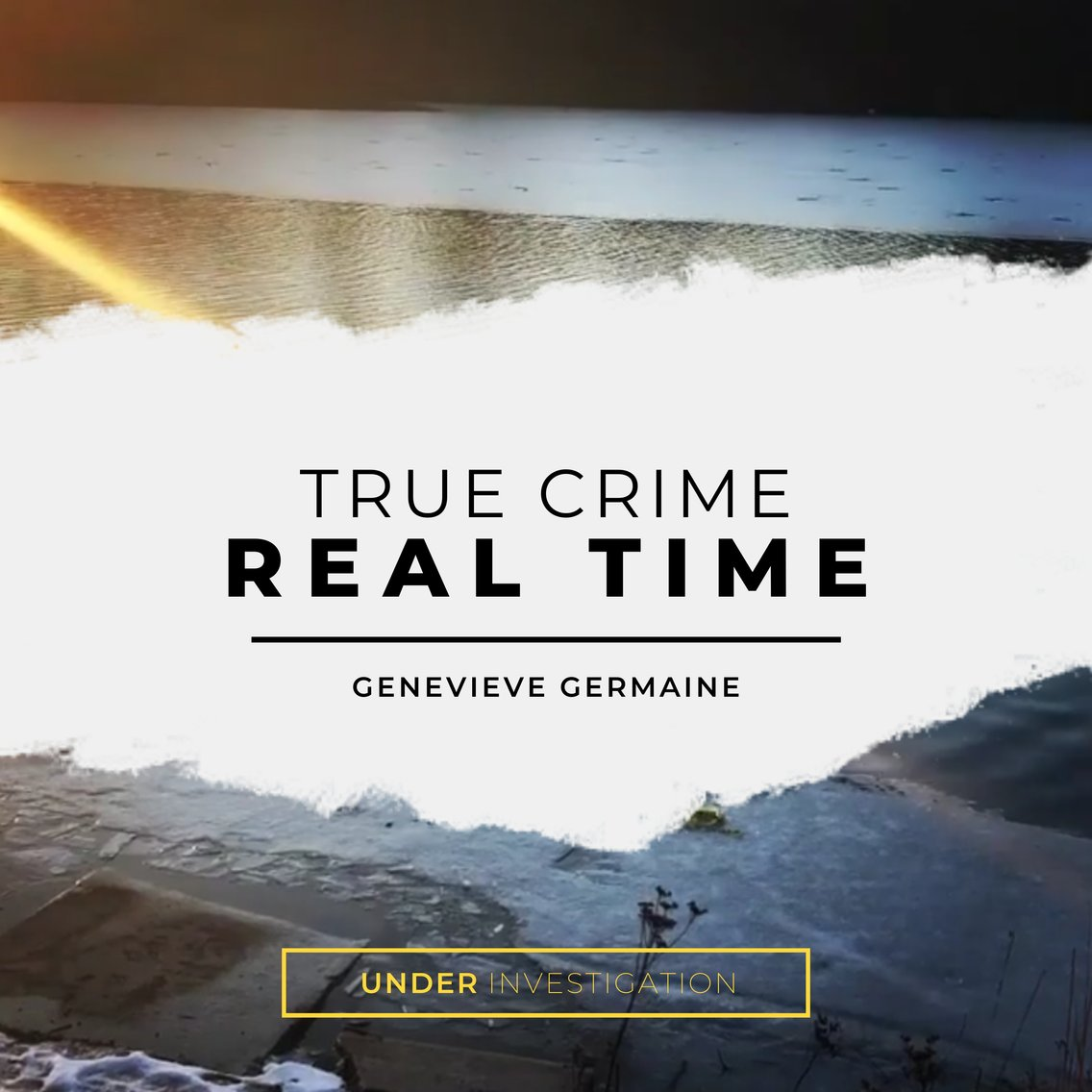 True Crime Real Time - Cover Image