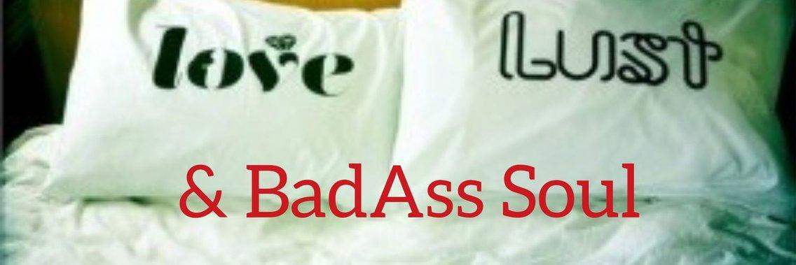 Love Lust & Badass Soul - immagine di copertina
