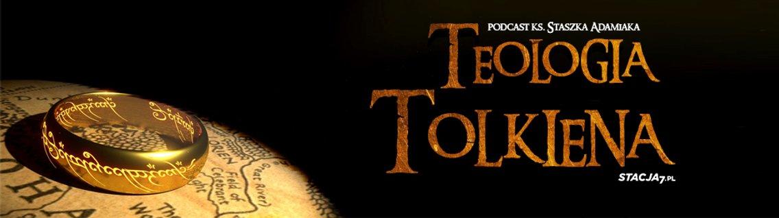 Teologia Tolkiena   ks. Staszek Adamiak - Cover Image