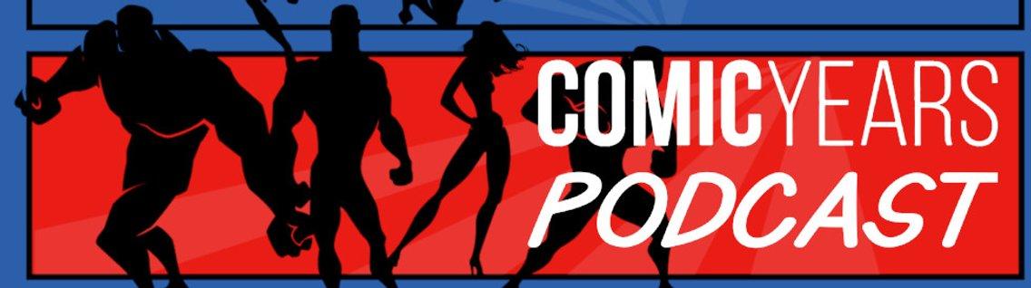 Comic Years Podcast - immagine di copertina