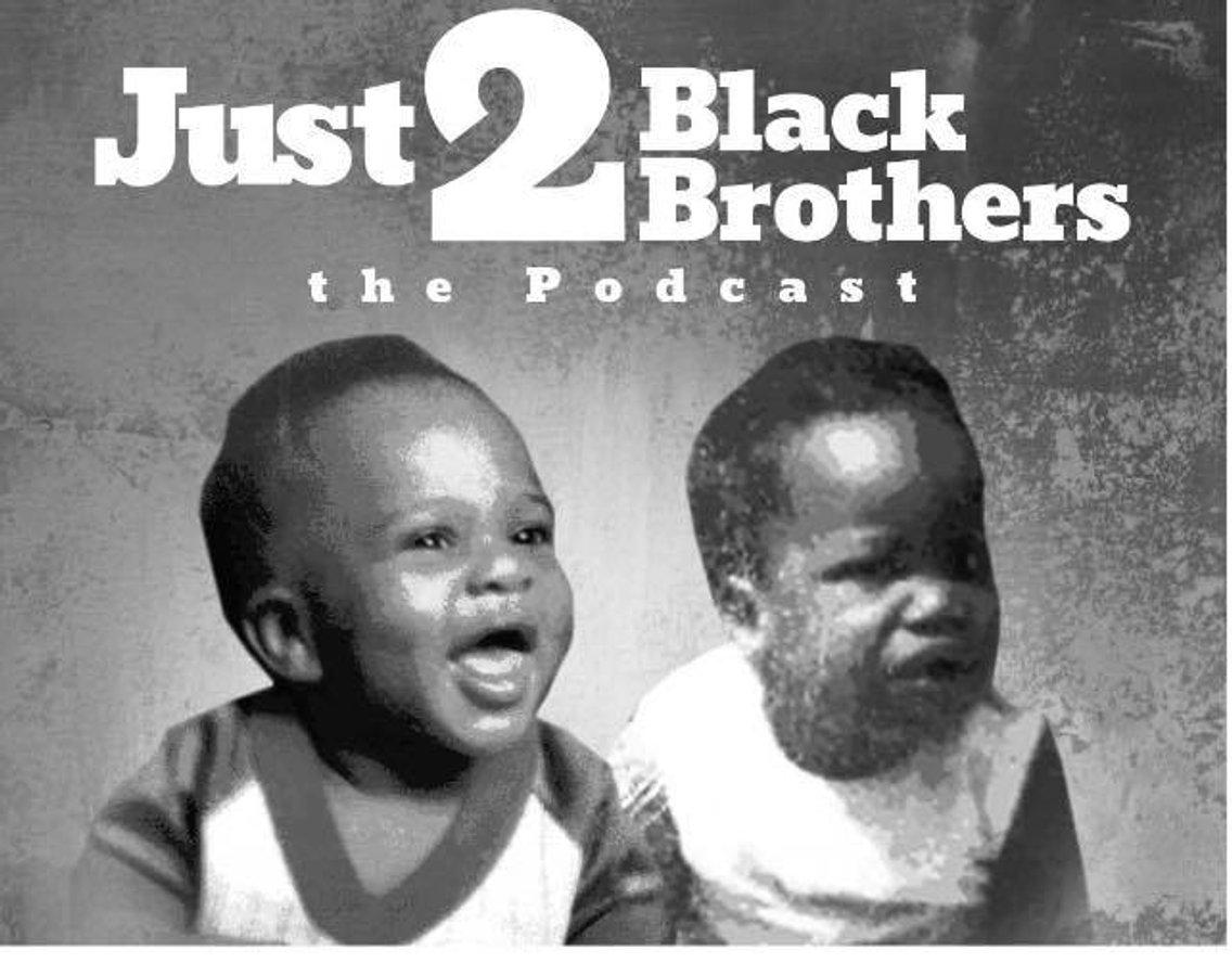 Just 2 Black Brothers - imagen de portada