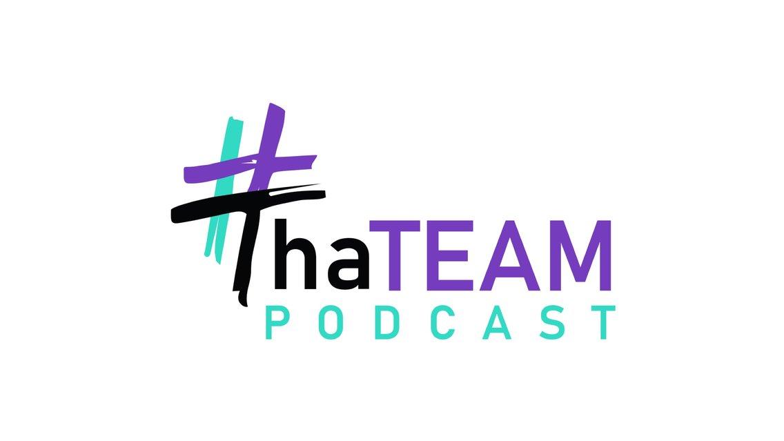 #ThaTeam Podcast - imagen de portada