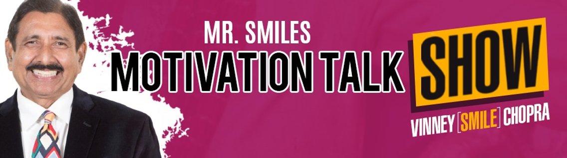 Mr. Smiles Motivation Talk Show - imagen de portada