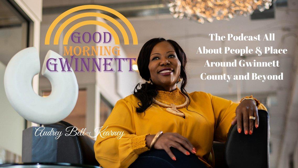 Good Morning Gwinnett Podcast - Cover Image