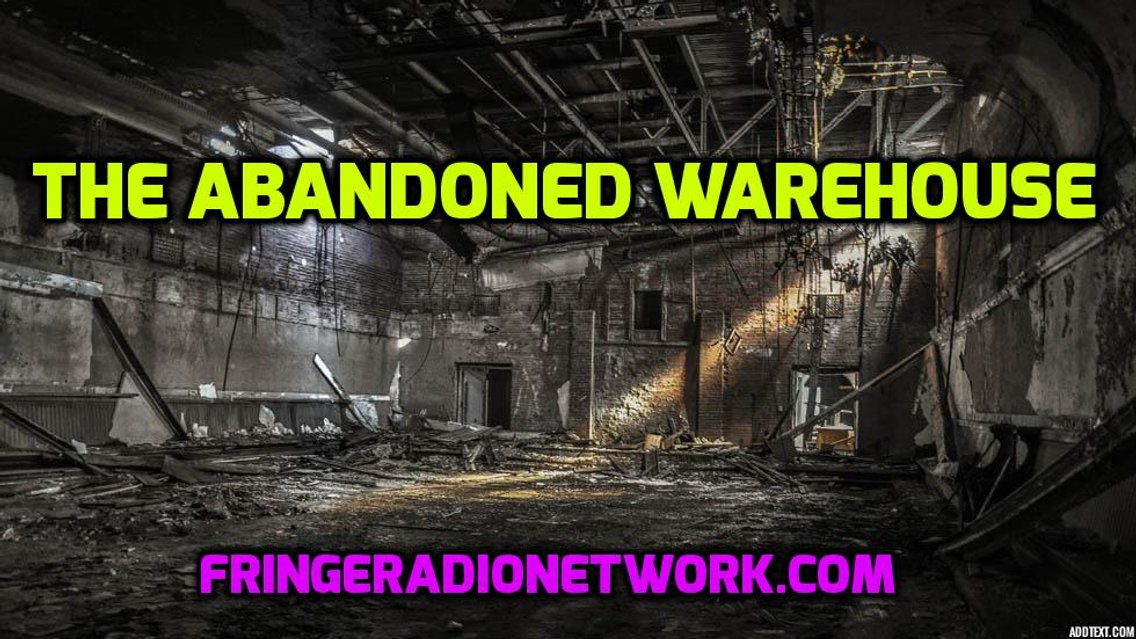 THE ABANDONED WAREHOUSE - Cover Image
