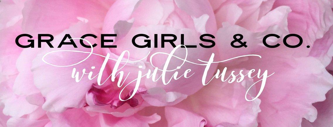 Grace Girls & Co. Podcast with Julie Tussey - imagen de portada