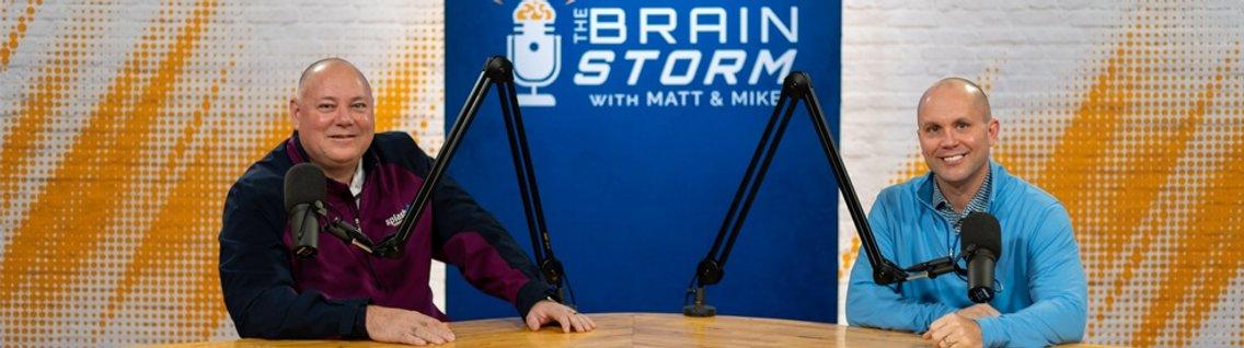 The Brain Storm with Matt & Mike - imagen de portada