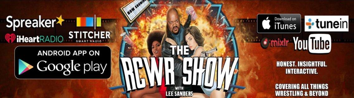 The RCWR Show with Lee Sanders - imagen de portada