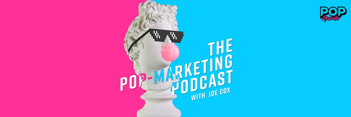 The Pop-Marketing Podcast - Cover Image