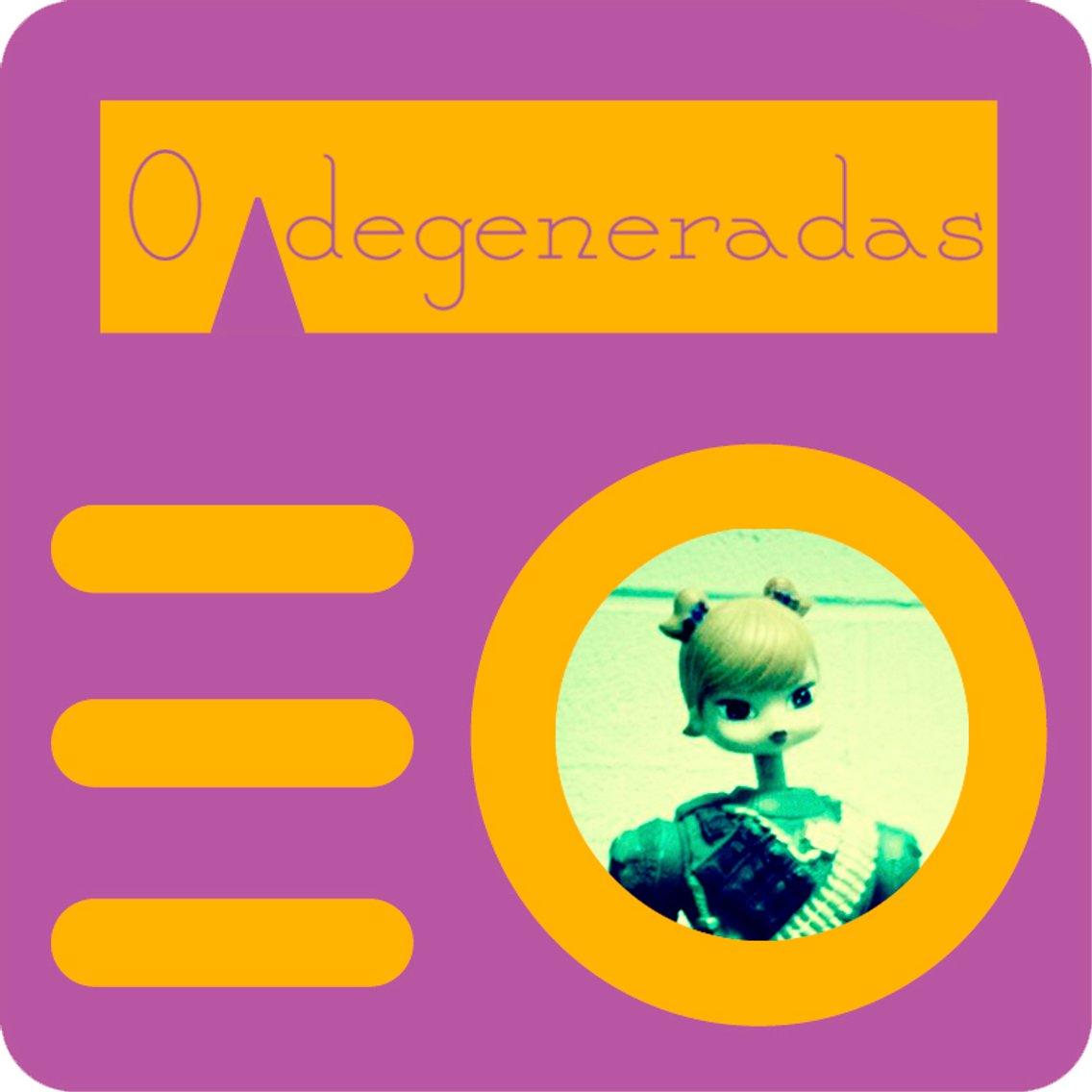 Degeneradas - Cover Image