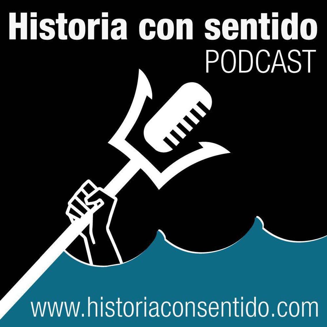 Historia con sentido Podcast - immagine di copertina