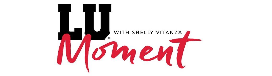 LU Moment with Shelly Vitanza - imagen de portada