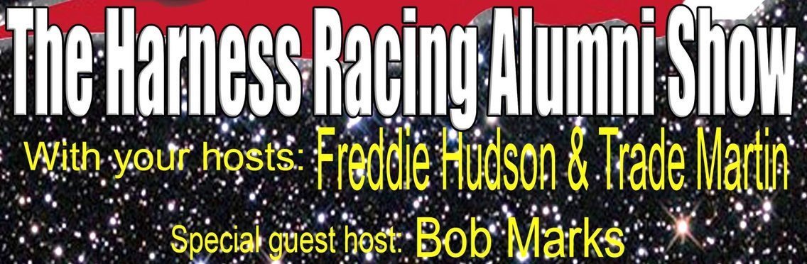 The Harness Racing Alumni Show. - Cover Image