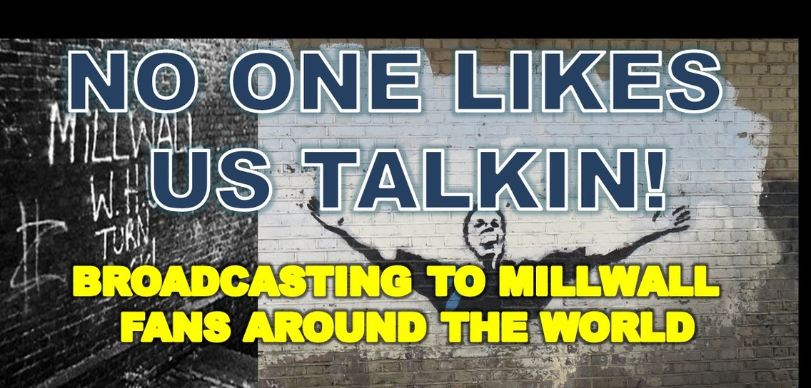 Millwall No One Likes Us Talkin Show - Cover Image