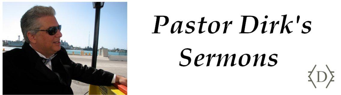 Pastor Dirk's Sermons - Cover Image