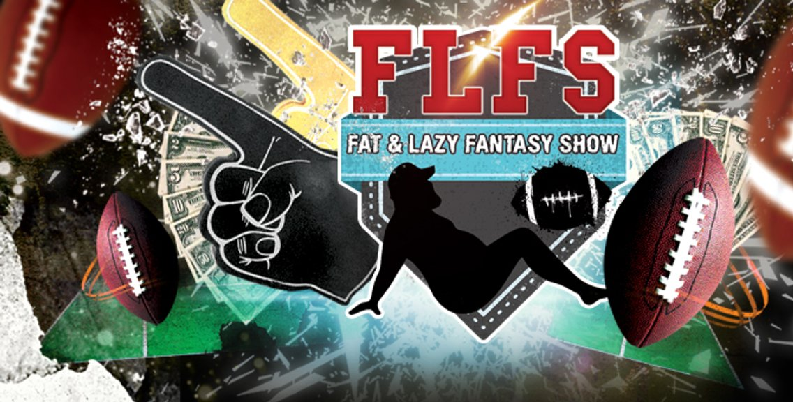The Fat & Lazy Fantasy Show - Cover Image
