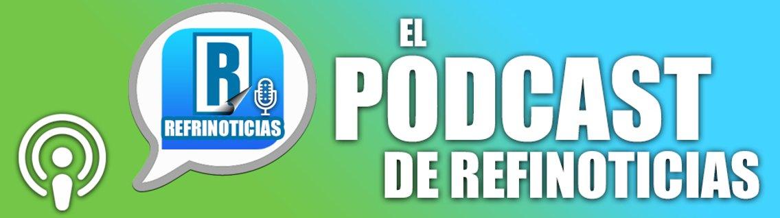 El Podcast de Refrinoticias - Cover Image