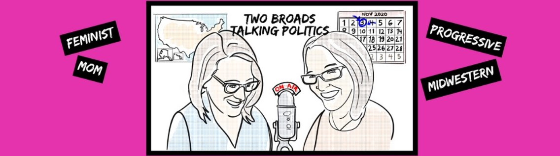 Two Broads Talking Politics - immagine di copertina