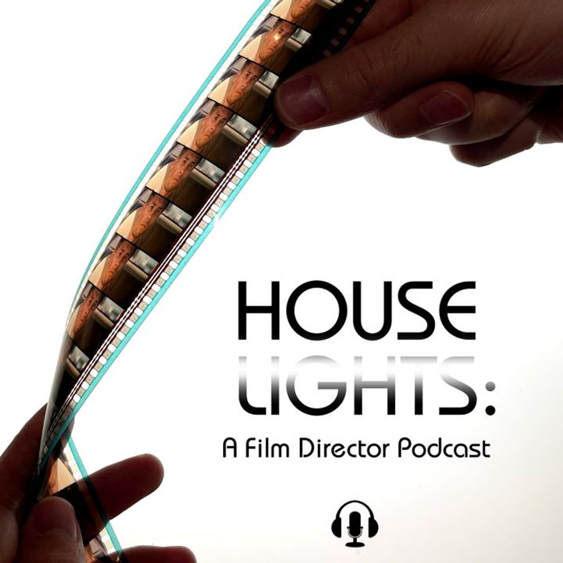Houselights: A Film Director Podcast - Cover Image
