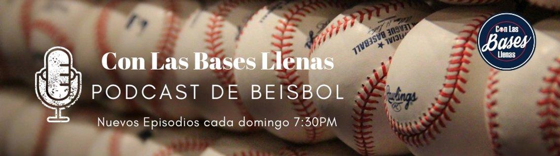Con Las Bases Llenas Podcast de Beisbol - imagen de portada