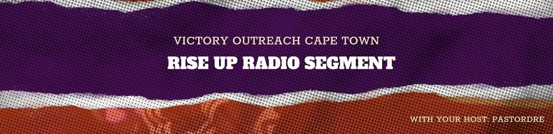 Rise Up Radio Segment - Cover Image