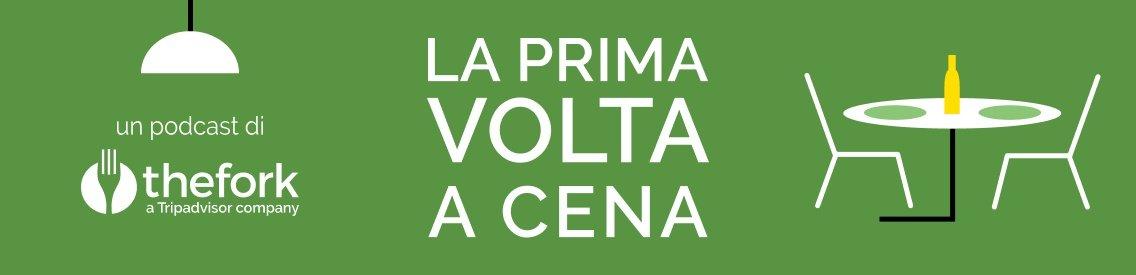 LA PRIMA VOLTA A CENA... - Cover Image