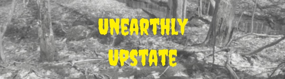 Unearthly Upstate - Cover Image