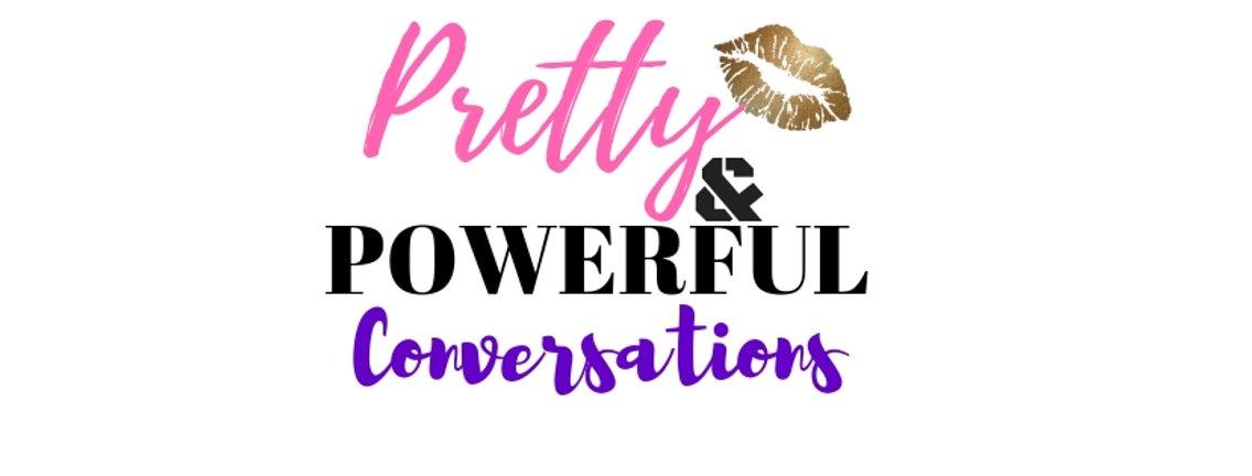 Pretty & Powerful Conversations - immagine di copertina