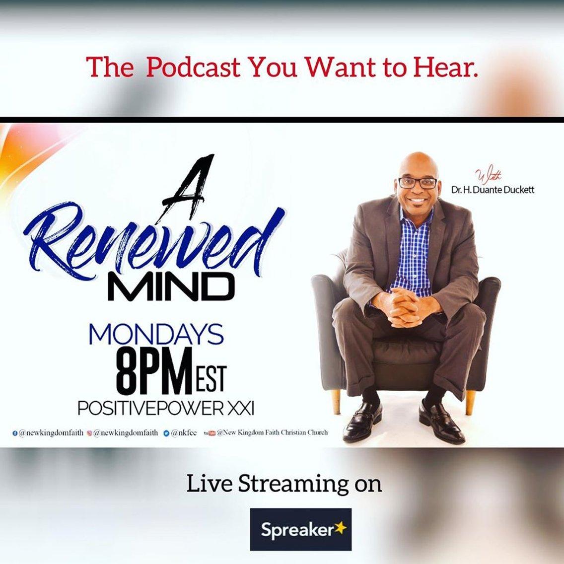 A Renewed Mind with Dr H Duante Duckett - immagine di copertina