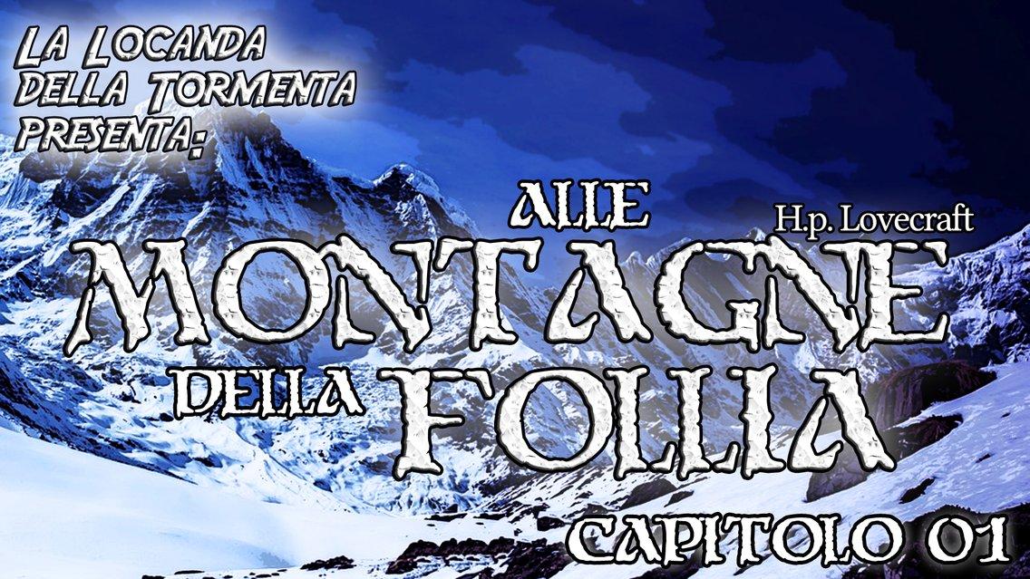 Audiolibro Alle montagne della Follia - H.P. Lovecraft - immagine di copertina