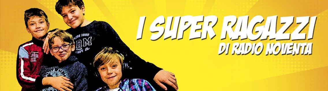 I Super Ragazzi di Radio Noventa - immagine di copertina