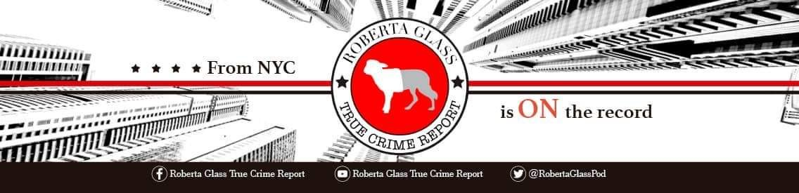 Roberta Glass True Crime Report - Cover Image