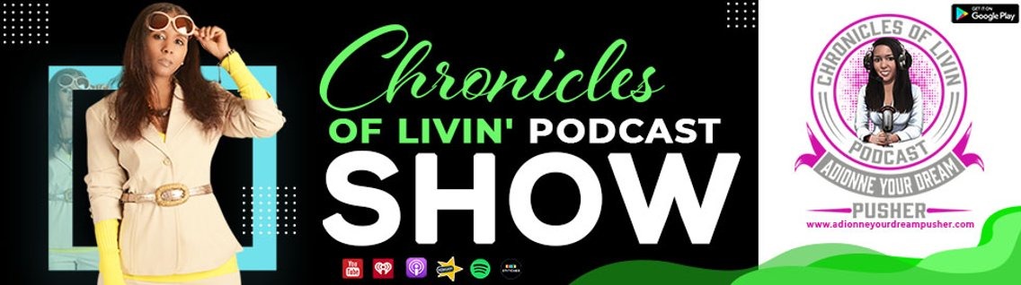 Chronicles of Livin Podcast Show - Cover Image