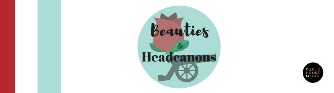Beauties and Headcanons - imagen de portada