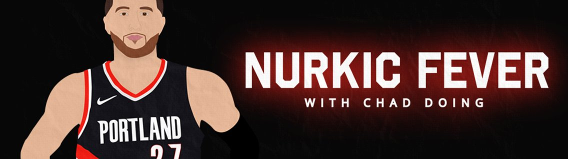 Nurkic Fever with Chad Doing - Cover Image