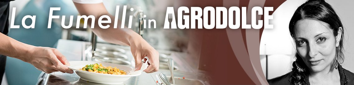 La Fumelli in Agrodolce - immagine di copertina